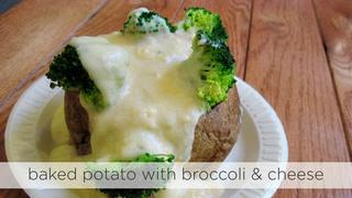 Baked Potato with Broccoli & Cheese